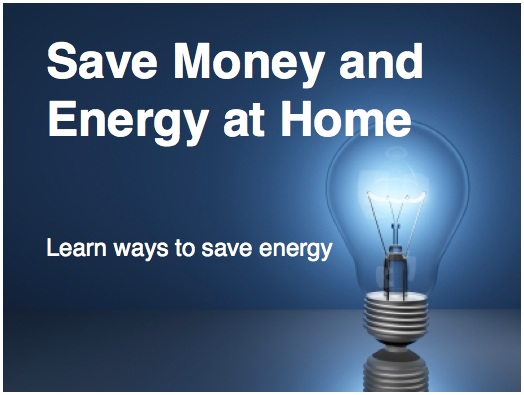 Save Money and Energy At Home