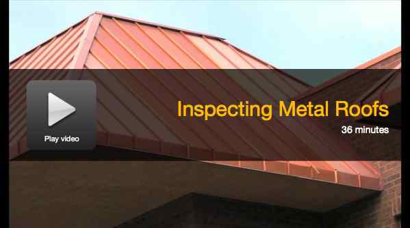 Inspecting Metal Roofs online video course