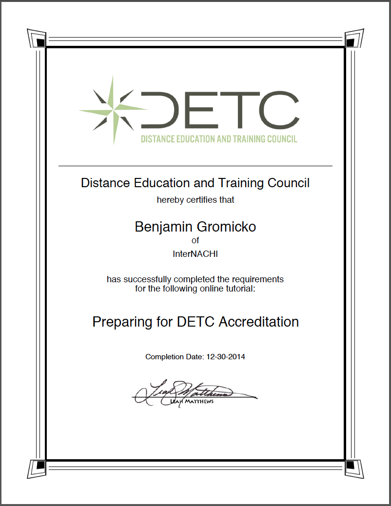 Ben gromicko intl association of certified home inspectors view internachi ben gromickos distance education and training council detc certificate of completion for preparing for online accreditation xflitez Choice Image